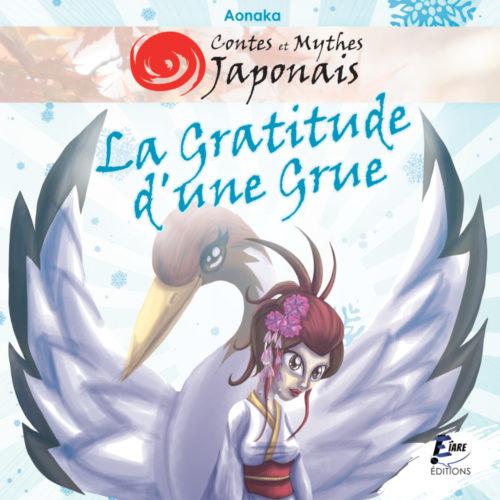 Contes et Mythes Japonais – La Gratitude d'une Grue