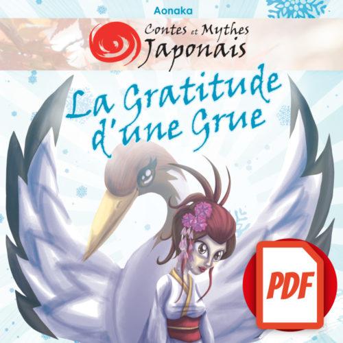 Contes et Mythes Japonais – La Gratitude d'une Grue (Version Numérique)
